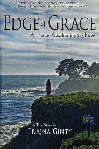 Edge of Grace: A Fierce Awakening to (Feminine Edge)
