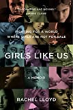 img - for Girls Like Us: Fighting for a World Where Girls Are Not for Sale: A Memoir book / textbook / text book