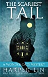The Scariest Tail (A Wonder Cats Mystery) (Volume 4)