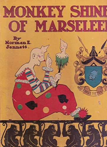Monkey shines of Marseleen: And some of his adventures