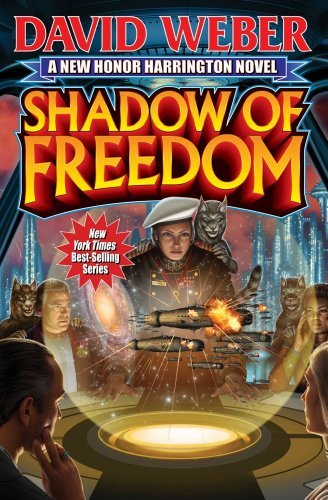 By David Weber Shadow of Freedom (Honor Harrington Series) (First Edition)