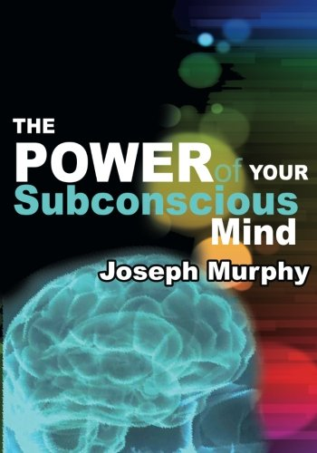 The Power of Your Subconscious Mind ebook