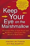 Keep Your Eye on the Marshmallow, Joachim de Posada and Ellen Singer, 0425247392