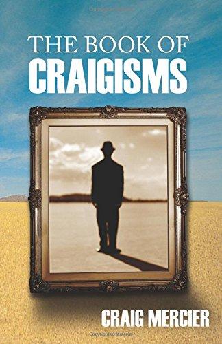 Book: The Book of Craigisms by Craig D. Mercier