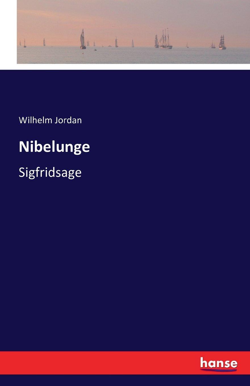 Download Nibelunge: Sigfridsage (German Edition) PDF