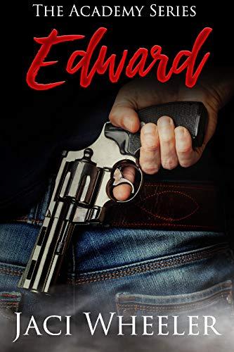 Edward: A novella (The Academy Series Book 3) by [Wheeler, Jaci]