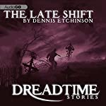 The Late Shift: Fangoria's 'Dreadtime Stories' Series | Dennis Etchison