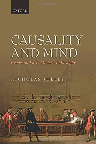 Causality and Mind: Essays on Early Modern Philosophy