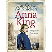 Fur Coat, No Knickers: A gripping wartime saga