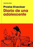 Diario de una adolescente / The Diary of a Teenage Girl (Spanish Edition)