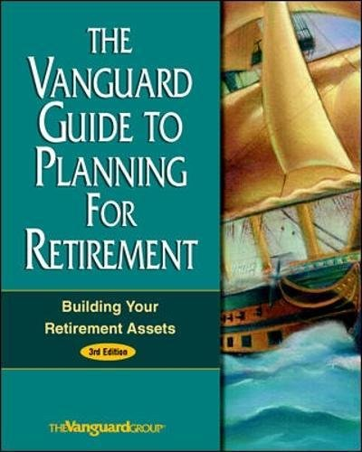 the-vanguard-guide-to-planning-for-retirement-building-your-retirement-assets