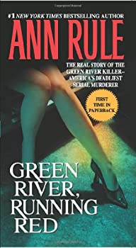 Green River, Running Red: The Real Story of the Green River Killer--America's Deadliest Serial Murderer 0743460502 Book Cover