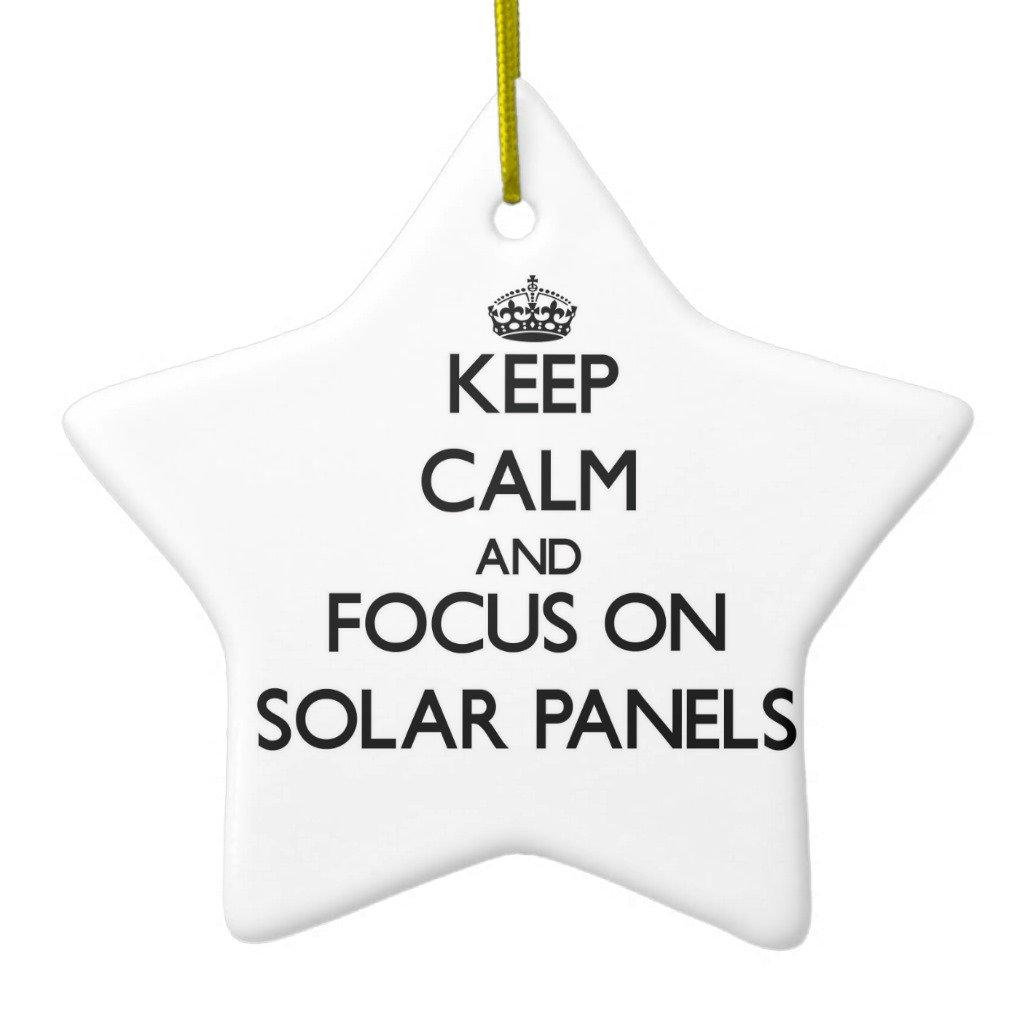 Zazzle Keep Calm and Focus On Solar Panels Ceramic Ornament Star