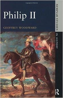 Philip II (Seminar Studies In History)