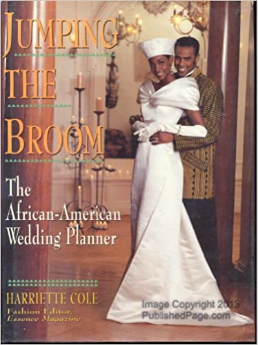 Jumping the Broom: The African-American Wedding Planner: Harriette ...