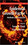 Epidermal Growth Factor : Methods and Protocols, , 1588294218