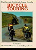 The Complete Outfitting and Source Book for Bicycle Touring, Gail Heilman, 003056851X
