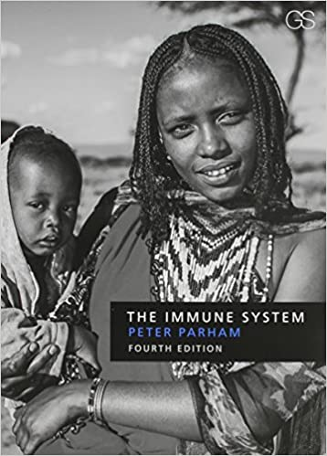 The Immune System Fourth Edition 9780815345268 Medicine Health