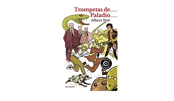 Amazon.com: Trompetas de paladio (Spanish Edition) eBook: Albert Siré: Kindle Store