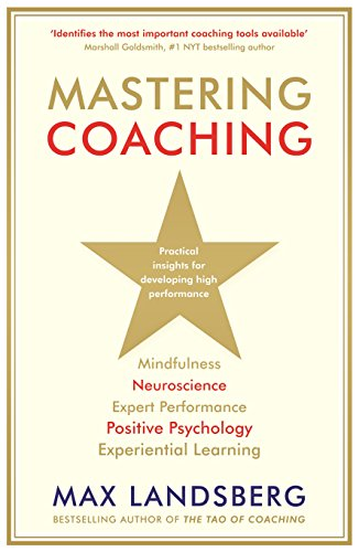 Download Mastering Coaching: Practical insights for developing high performance Pdf