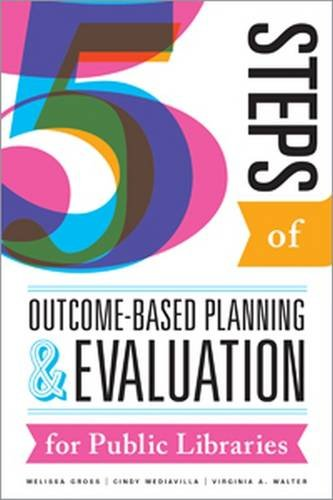 Pdf Social Sciences Five Steps of Outcome-Based Planning and Evaluation for Public Libraries