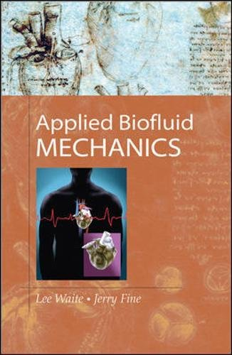 Applied Biofluid Mechanics by Lee Waite