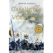 Caballeros de la Vera Cruz/ Knights of Vera Cruz (Spanish Edition)
