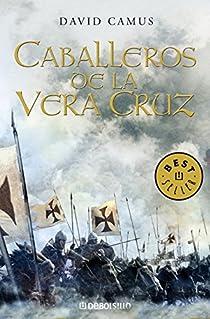 Caballeros de la Vera Cruz par David Camus