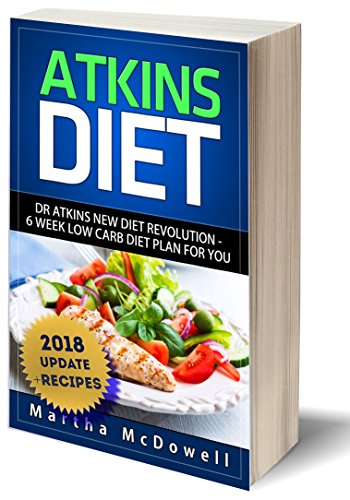 Atkins Diet Dr Atkins New Diet Revolution 6 Week Low