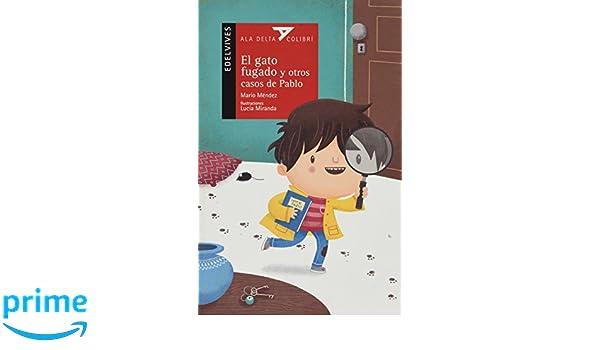El gato fugado y otros casos de Pablo (Spanish Edition): Mario Mendez, Progreso: 9786077463436: Amazon.com: Books