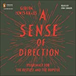A Sense of Direction: Pilgrimage for the Restless and the Hopeful | Gideon Lewis-Kraus
