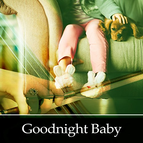 Goodnight Baby Lullabies For Babies Classical Melodies