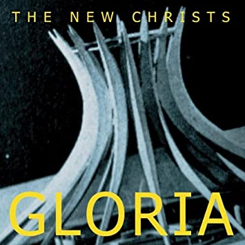 Image result for The New Christs - Gloria