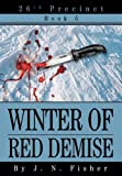 Winter of Red Demise, J. N. Fisher, 0595661319