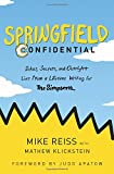 #4: Springfield Confidential: Jokes, Secrets, and Outright Lies from a Lifetime Writing for The Simpsons
