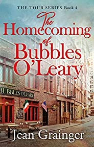 The Homecoming of Bubbles O'Leary: The Tour Series - Bo
