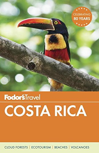 Fodor's Costa Rica (Full-color Travel Guide)