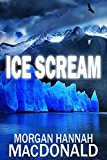 ICE SCREAM (The Thomas Family Book 4)