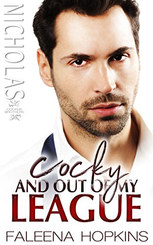 Cocky and Out of My League (Cocker Brothers,  The Cocky Series Book 16) cover
