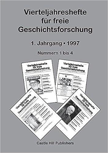 Vierteljahreshefte für freie Geschichtsforschung: Sammelband 1997