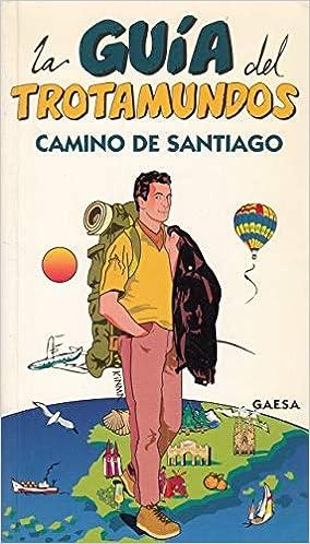 Camino de Santiago trotamundos: Amazon.es: GUÍAS AZULES DE ESPAÑA ...