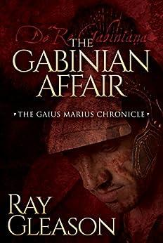 The Gabinian Affair by [Gleason, Ray]