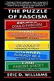 The Puzzle of Fascism, Eric D. Williams, 1419632558