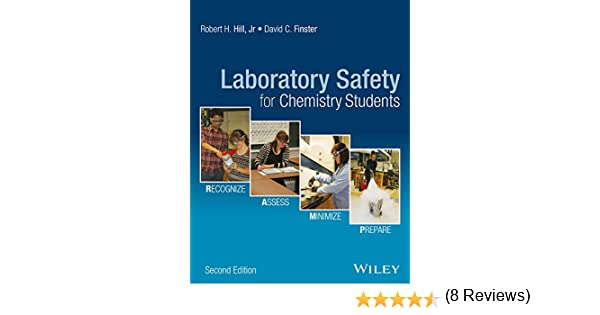 Laboratory safety for chemistry students 2 robert h hill david laboratory safety for chemistry students 2 robert h hill david c finster amazon fandeluxe Images