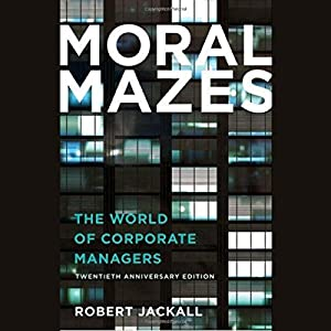 Moral Mazes Audiobook