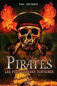 Pirates, les plus grandes histoires par Nigel Cawthorne