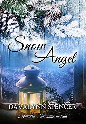 Snow Angel: a romantic Christmas novella by [Spencer, Davalynn]