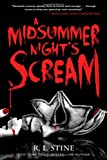 A Midsummer Night's Scream, R. L. Stine, 125002434X