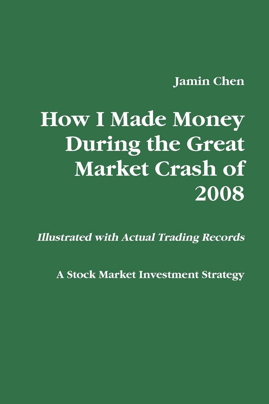 How I Made Money During the Great Market Crash of 2008