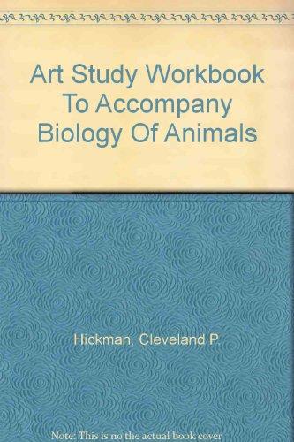 Art Study Workbook To Accompany Biology Of Animals